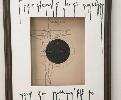 Zeichnung auf Kleinkaliberscheibe, Freedom nothing to lose